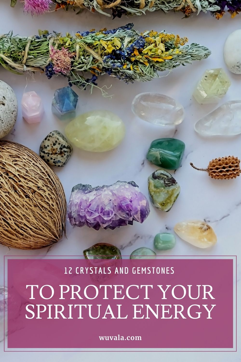12 Crystals and Gemstones To Protect Your Energy